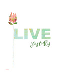 Live Joyfully Affiches par Pamela J. Wingard