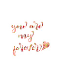 You Are My Forever Posters par Pamela J. Wingard