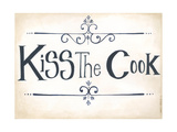 Kiss the Cook Prints by Cindy Shamp