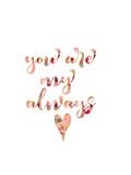 You Are My Always Art par Pamela J. Wingard