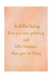 Better Today Prints by Ramona Murdock