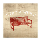 Stay a While Bench Poster par Linda Woods