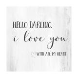 Hello, Darling Affiches par Pamela J. Wingard