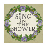 Sing in the Shower Affiches par Shanni Welsh
