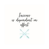 Success & Effort Plakater av Bella Dos Santos