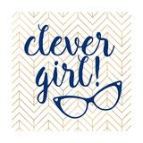Clever girl! Affiches par Bella Dos Santos