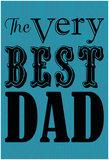 Very Best Dad Posters