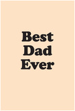 Best Dad Ever Posters
