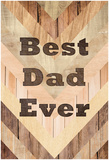 Best Dad Ever - Woodgrain Posters