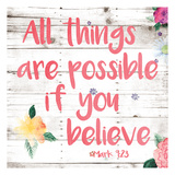 All Things are Possible if You Believe Arte por Jace Grey