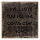 Cows Come Home Plakater av Sheldon Lewis