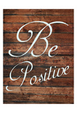 Be Positive Plakater af Sheldon Lewis
