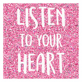Listen to Your Heart Stampe di Kimberly Allen