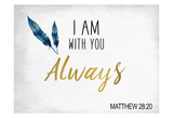 I am With You Posters by Kimberly Allen