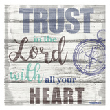 Trust In The Lord Posters by Taylor Greene