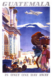 """""""Guatemala is Only One Day Away"""" Vintage Travel Poster Kunst von  Piddix"""