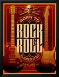 Born to Rock and Roll Posters