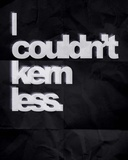 Couldn't Kern Less Pôsteres por  Color Me Happy