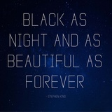 Black as Night - Stephen King Quote Posters by  Quote Master