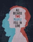 All Because Affiches par  Color Me Happy