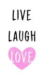 Live Laugh Love - White with Pink Heart Schilderijen van  Color Me Happy