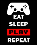 Eat Sleep Game Repeat - Black and Red Pósters por  Color Me Happy