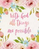 With God All Things Are Possible-Flowers Arte por  Inspire Me