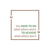 Devi fare quello che gli altri non fanno se vuoi arrivare dove gli altri non ce la fanno Poster di  AleksOrel