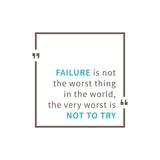 Fallire non è la peggior cosa al mondo. Quel che davvero è peggio è non provarci Stampa di  AleksOrel
