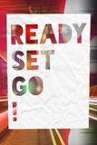 """Testo """"Ready set go!""""  Stampe"""