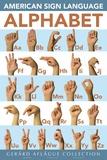 Lehrposter - amerikanische Zeichensprache Kunstdrucke von  Gerard Aflague Collection