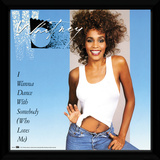 Whitney Houston - I Wanna Dance With Somebody Reproduction encadrée pour collectionneurs