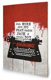 The Shining - Typewriter Wood Sign