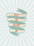 Tekst: Keep On Keepin On (Blijf volhouden) Posters van Rebecca Peragine