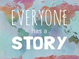 Tekst: Everyone Has a Story (Iedereen heeft een verhaal) Posters van Megan Jurvis