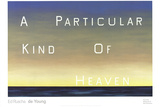 A Particular Kind of Heaven Plakater af Edward Ruscha