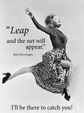 Leap and the Net Will Appear (Es wird sich alles fügen - Motivationsposter) Kunstdruck