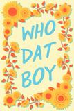 Who Dat Boy Kunstdruck