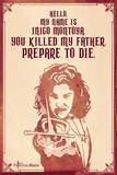 The Princess Bride - Hello. My Name Is Inigo Montoya. Poster
