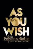 The Princess Bride 30th Anniversary - As You Wish Trykk på strukket lerret