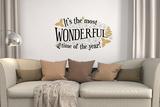Tekst: It's the most wonderful time of the year (De mooiste tijd van het jaar) Muursticker