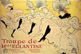 La Troupe de Mademoiselle Eglantine Plakat av Henri de Toulouse-Lautrec