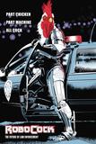 RoboCock (ordspil på RoboCop med hane) Posters