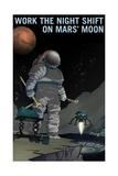 Work The Night Shift Posters por  NASA