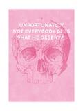 Unfortunately Not Everybody Gets What He Deserves Giclée-Premiumdruck von Hannes Beer