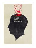 Never Stop Learning Giclée-Premiumdruck von Hannes Beer