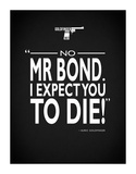 James Bond - Expect You To Die ジクレープリント : Mark Rogan