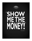 Jerry Maguire - Show Me Reproduction procédé giclée par Mark Rogan