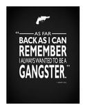 Goodfellas Be A Gangster Giclee-trykk av Mark Rogan