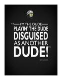 Tropic Thunder I'm The Dude ジクレープリント : Mark Rogan